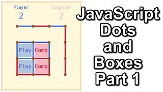 JS Dots and Boxes Part 1 (Game Board and Mouse Events)