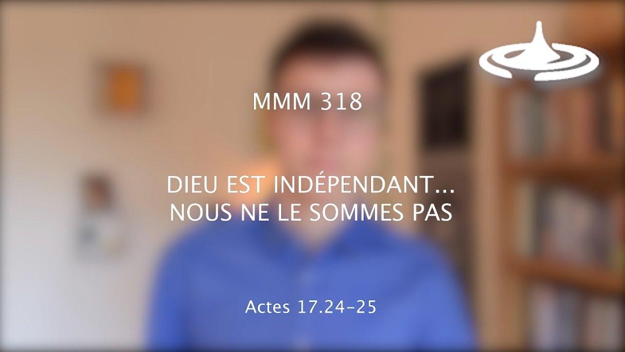 Dieu est indépendant… nous ne le sommes pas (Ac 17.24-25)