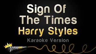 Harry Styles   Sign Of The Times (Karaoke Version)