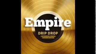 Empire Cast Instrumental - Drip Drop (feat. Yazz and Serayah McNeill) [Type Beat]