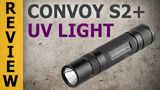 Convoy S2+ Nichia UV Flashlight (365 nm Ultraviolet Light)