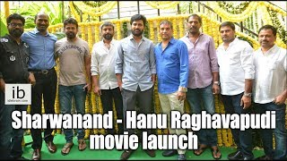 Sharwanand – Hanu Raghavapudi Movie Launch