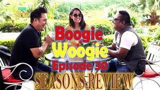 Boogie Woogie | Full Episode 30 | OFFICIAL VIDEO | AP1 HD TELEVISION |  SEASONS REVIEW
