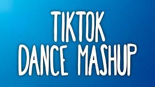 Tik Tok Dance Mashup! (Not Clean) 💙