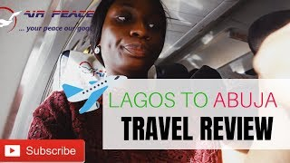 """AIR PEACE NIGERIA """"HONEST"""" FLIGHT REVIEW   Worth flying???   ALLEN ONYEMA AIRLINE REVIEW"""