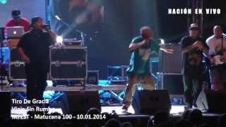 Tiro De Gracia - Viaje Sin Rumbo (MFEST - 10.01.2014)