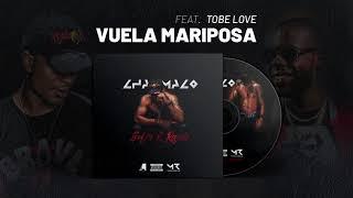 Vuela Mariposa - Tobe Love (Video)