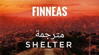 Finneas   Shelter ( Lyrics ) مترجمة