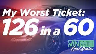 My Worst Ticket: 126 in a 60