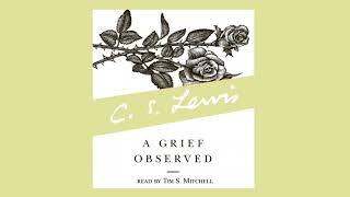 A Grief Observed C. S. Lewis Unabridged Audiobook