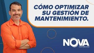 Cómo optimizar su gestión de mantenimiento