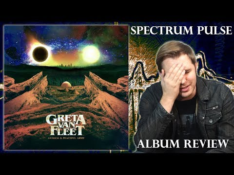 Greta Van Fleet - Anthem Of The Peaceful Army - Album Review - Spectrum Pulse