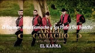 """Descargar """"El Karma"""" Ariel Camacho y Los Plebes Del Rancho"""