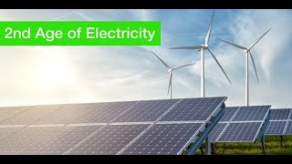 The 2nd Age of Electricity...this time we're electrifying EVERYTHING!