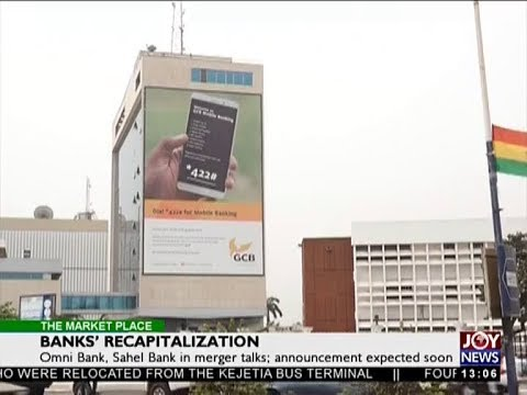 Banks' Recapitalization - The Market Place on JoyNews (13-8-18)