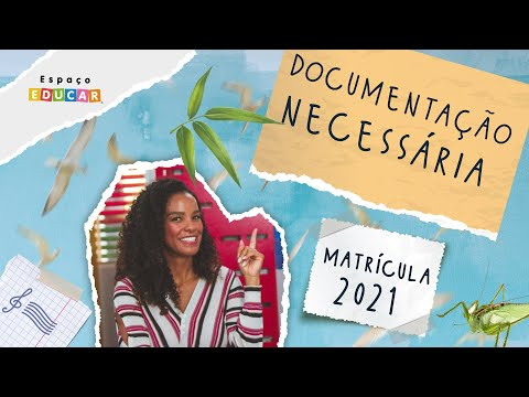 Documentação necessária para matrícula 2021