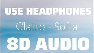 Clairo   Sofia (8D USE HEADPHONES)🎧