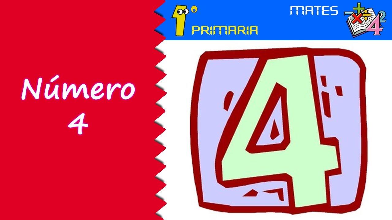 Matemáticas. 1º Primaria. Tema 0: Número 4