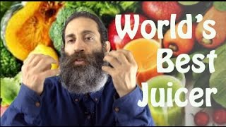 The World's Best Juicer and Why You Need To Understand It.