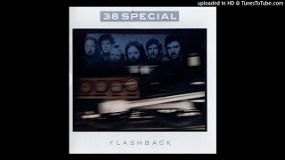 38 Special - Back Where You Belong
