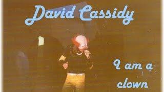 David Cassidy - I am a clown (1972)