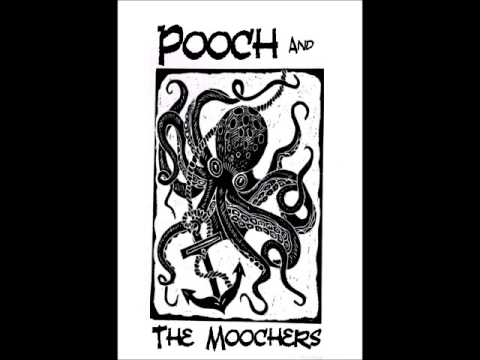 "Pooch and the Moochers ""Toll Free"""