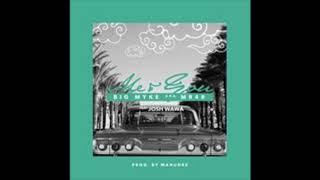 Me & You ft Josh Wawa