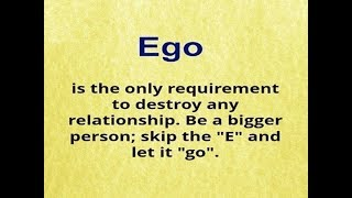 Amazing Quotes About Ego Faith Fear Memories