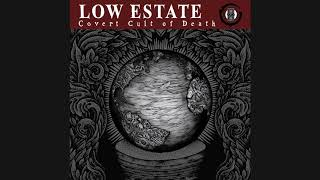 Low Estate  - The Rope