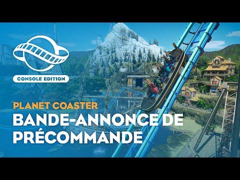 Bande annonce de précommande de Planet Coaster