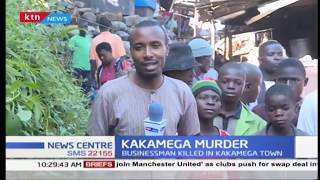 Businessman killed in his shop in Kakamega town