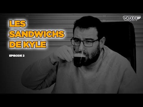 Les sandwichs de Kyle - Episode 2