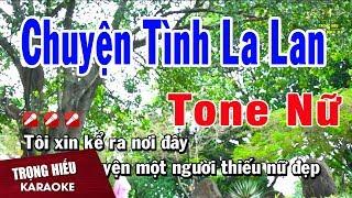 karaoke-chuyen-tinh-la-lan-tone-nu-nhac-song-trong-hieu