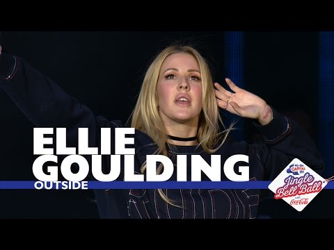Ellie Goulding - 'Outside' (Live At Capital's Jingle Bell Ball 2016)