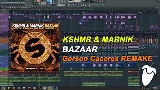KSHMR & Marnik - Bazaar (Original Mix) (FL Studio Remake + FLP)