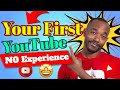 How To Create Your First YouTube Channel With No Experience
