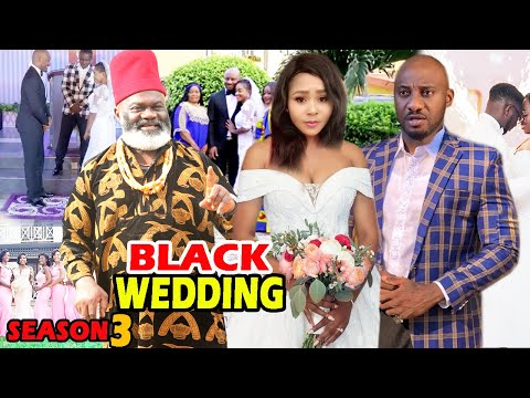 BLACK WEDDING SEASON 3 – (New Movie)  Yul Edochie 2020 Latest Nigerian Nollywood Movie Full HD