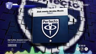 ZAA meets Arroba Music - Return (Official Music Video Teaser) (HD) (HQ)