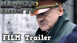 Hearts Of Iron 4 Film [2018] - Live Action Trailer