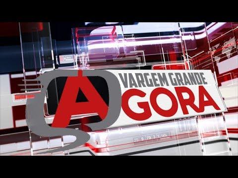 (26/04/2018) - PROGRAMA VARGEM GRANDE AGORA - AO VIVO