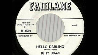 Betty Logan - Hello Darling (a Hello Walls answers)