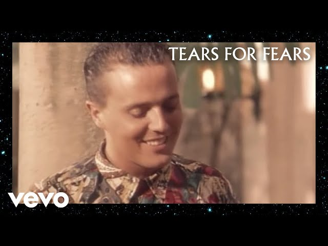 Advice For The Young At Heart - Tears For Fears