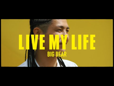 LIVE MY LIFE / BIG BEAR