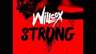 Willcox - Strong (Radio Edit)