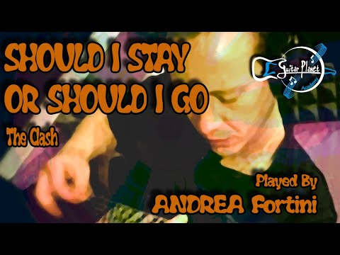 ANDREA FORTINI - Should I Stay Or Should I Go (The Clash)