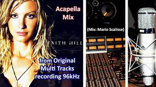You're Still Here (Acapella Original) Faith Hill