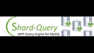 An MPP database for the cloud using the LAMP stack and Shard Query