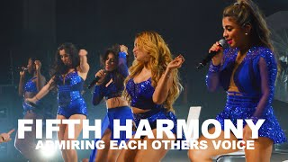 FIFTH HARMONY ADMIRING EACH OTHER'S VOICE