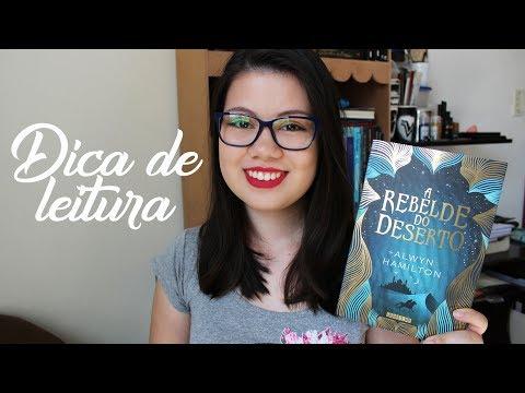 DICA DE LEITURA - A Rebelde Do Deserto|UM LIVRO APÓS O OUTRO