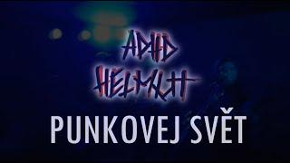 Video ADHD Helmut - Punkovej svět (videoklip 2021)